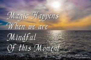 magic happens mindfulness